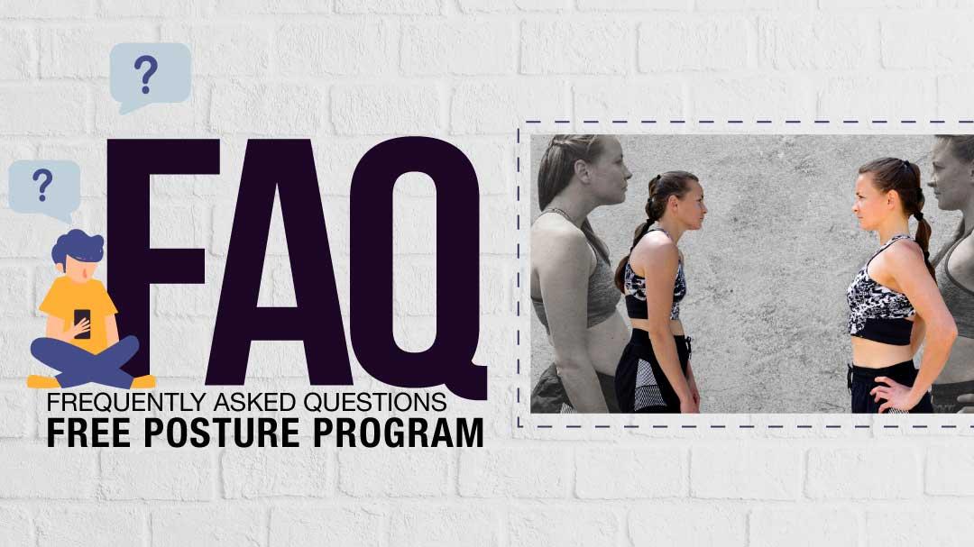 Free Online Posture Program FAQ